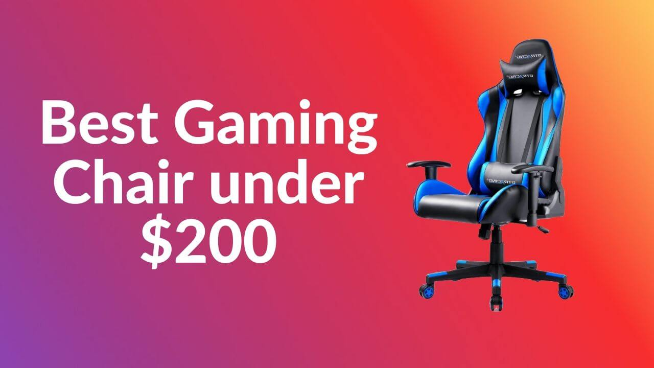 Top 10 Best Gaming Chair Under $200 In USA | 2020