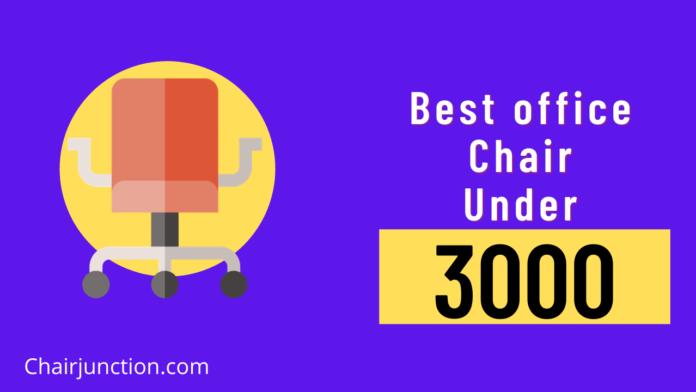 best office chair under 3000