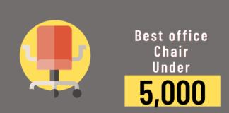 best office chair under 5000