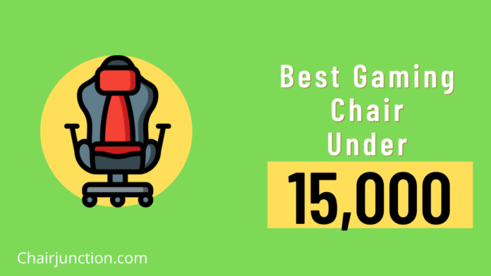 Best Gaming chair under 15000