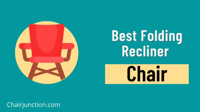 Best Folding Recliner Chair in India
