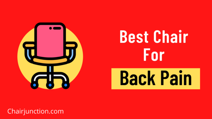 Best Chair For Back Pain In India